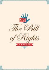 Infopacket: Bill of Rights Primer