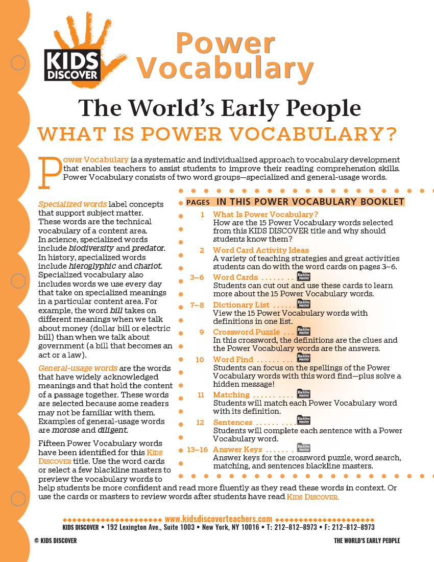 This free Vocabulary Packet for Kids Discover World's Early People is a systematic and individualized approach to vocabulary development and enables teachers to assist students in improving their reading comprehension skills.