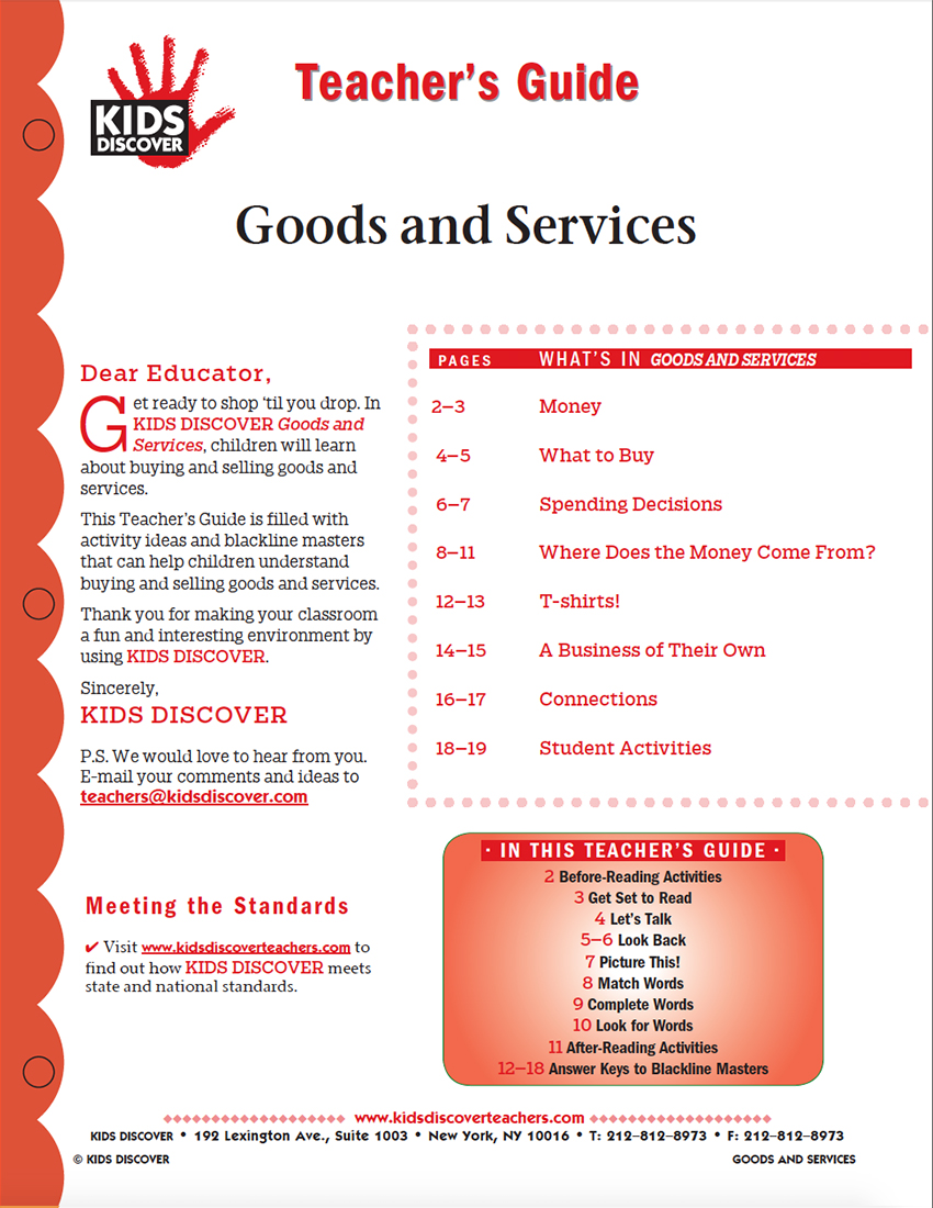 This Teacher's Guide is filled with activity ideas and blackline masters that can help children understand buying and selling goods and services.