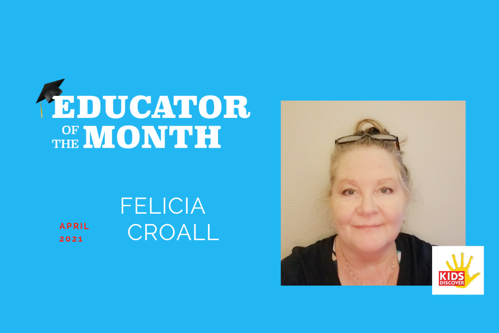 Educator of the Month: Felicia Croall